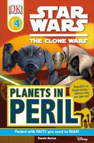 DK Readers L4: Star Wars: The Clone Wars: Planets in Peril