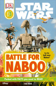 DK Readers L3: Star Wars: Battle for Naboo