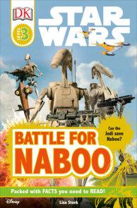 DK Readers L3: Star Wars: Battle for Naboo
