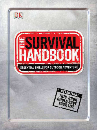 The Survival Handbook by DK Publishing