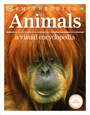 Animals: A Visual Encyclopedia (Second Edition)