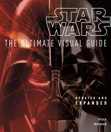 Star Wars: The Ultimate Visual Guide by Ryder Windham