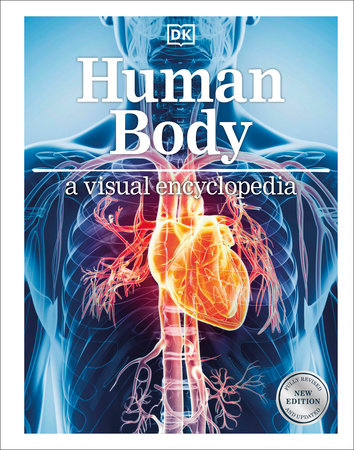 Human Body: A Visual Encyclopedia by DK Publishing