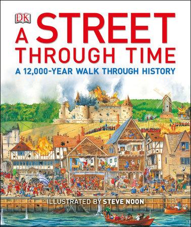 A Street Through Time by Anne Millard