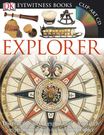 DK Eyewitness Books: Explorer by Rupert Matthews