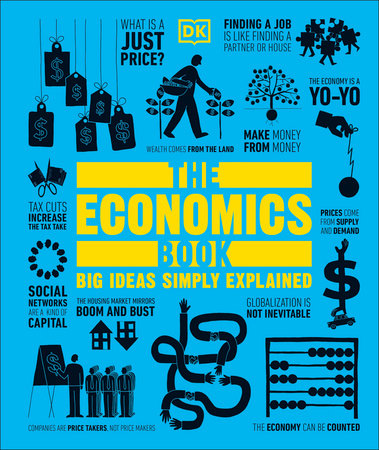 The Economics Book By Dk Penguinrandomhouse Com Books