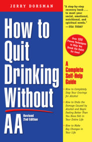 How to Quit Drinking Without AA, Revised 2nd Edition