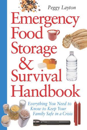 Emergency Food Storage & Survival Handbook by Peggy Layton