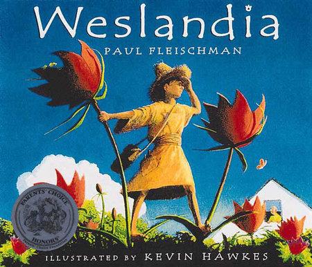 Weslandia by Paul Fleischman
