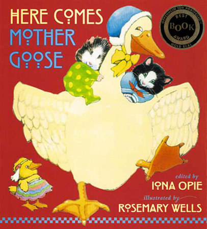 Here Comes Mother Goose by Iona Opie