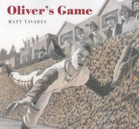 Oliver's Game by Matt Tavares