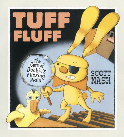 Tuff Fluff by Scott Nash