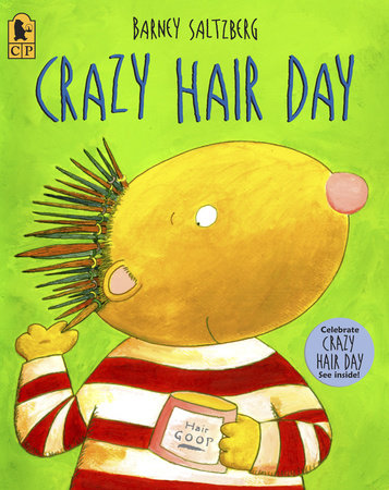 Crazy Hair Day by Barney Saltzberg