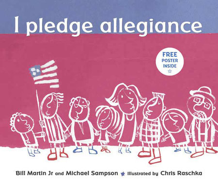 I Pledge Allegiance by Bill Martin, Jr. and Michael Sampson