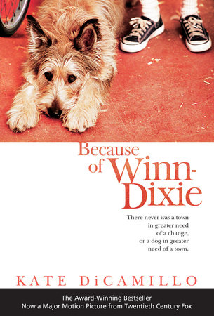 Because of Winn-Dixie: Movie Tie-In by Kate DiCamillo