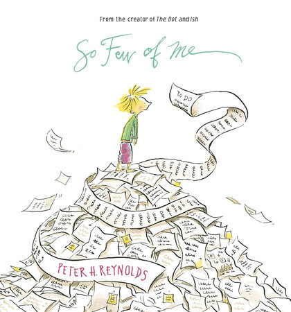 So Few of Me by Peter H. Reynolds