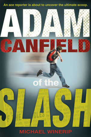 Adam Canfield of the Slash by Michael Winerip