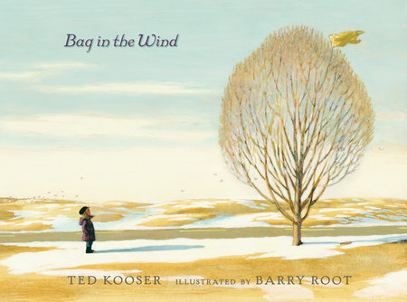 Bag in the Wind by Ted Kooser