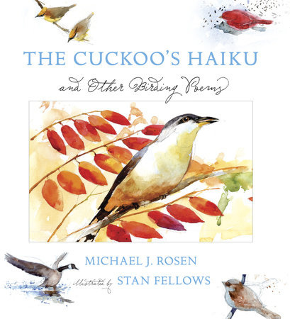 The Cuckoo's Haiku by Michael J. Rosen