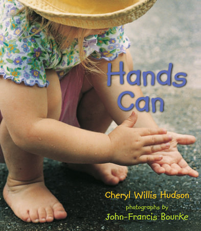 Hands Can by Cheryl Willis Hudson