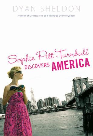 Sophie Pitt-Turnbull Discovers America by Dyan Sheldon