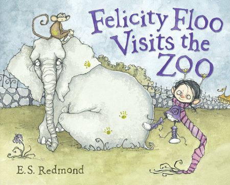 Felicity Floo Visits the Zoo by E.S. Redmond