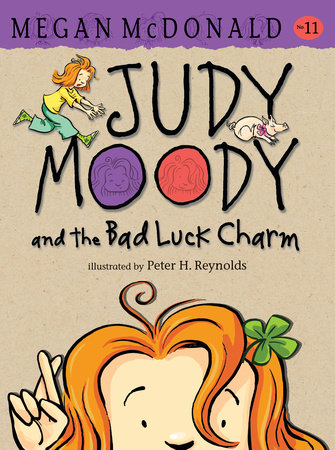 Judy Moody and the Bad Luck Charm by Megan McDonald
