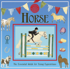 Horse: A Genuine and Authentic Guide