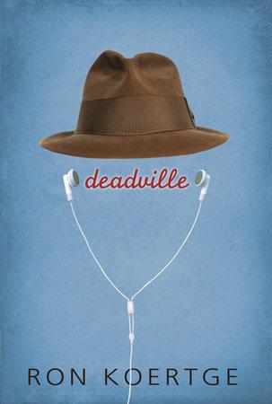 Deadville by Ron Koertge
