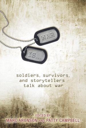 War Is... by