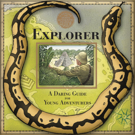 A Genuine and Moste Authentic Guide: Explorer by Henry Hardcastle