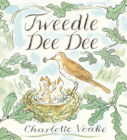 Tweedle Dee Dee by Charlotte Voake