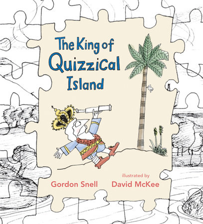 The King of Quizzical Island by Gordon Snell
