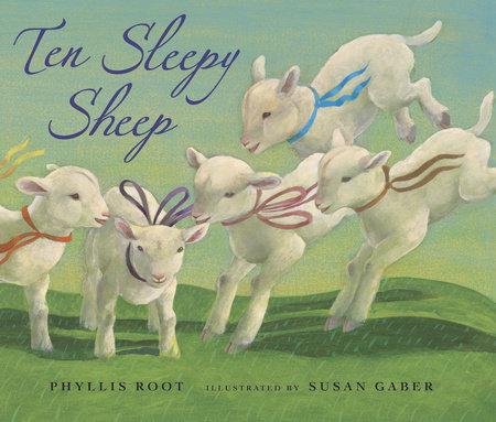 Ten Sleepy Sheep by Phyllis Root
