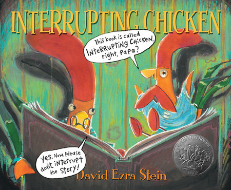 Interrupting Chicken by David Ezra Stein