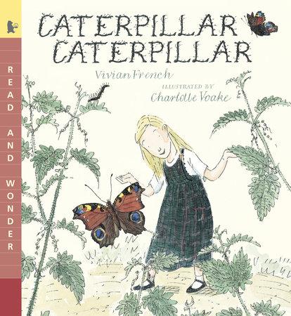 Caterpillar Caterpillar by Vivian French