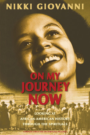 On My Journey Now by Nikki Giovanni