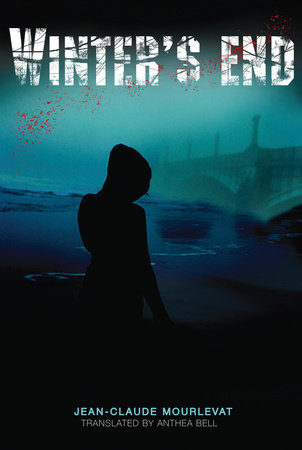 Winter's End by Jean-Claude Mourlevat