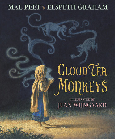 Cloud Tea Monkeys by Mal Peet and Elspeth Graham