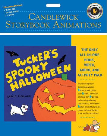 Tucker's Spooky Halloween: Candlewick Storybook Animations by Leslie McGuirk
