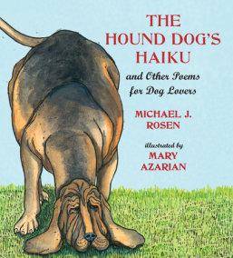 The Hound Dog's Haiku