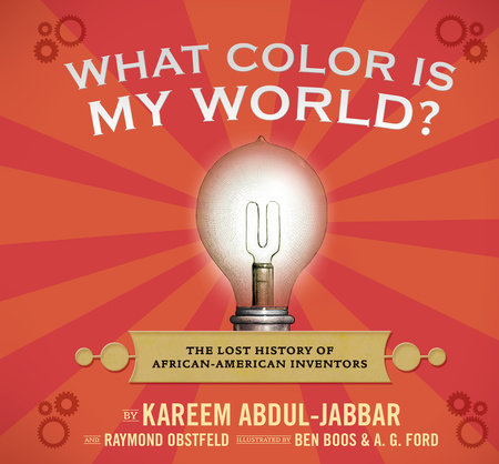 What Color Is My World? by Kareem Abdul-Jabbar and Raymond Obstfeld