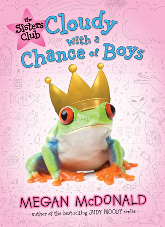 The Sisters Club: Cloudy with a Chance of Boys by Megan McDonald