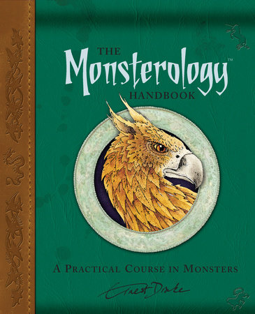 The Monsterology Handbook by Dr. Ernest Drake