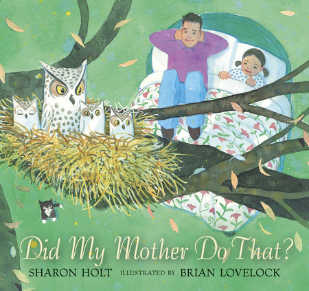 Did My Mother Do That? by Sharon Holt