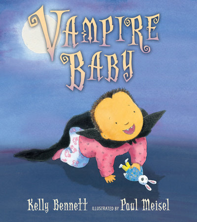 Vampire Baby by Kelly Bennett