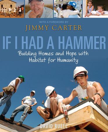 If I Had a Hammer by David Rubel