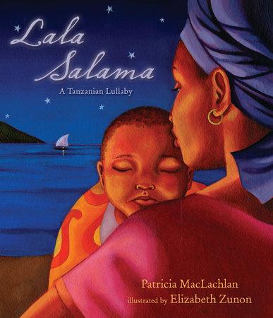Lala Salama by Patricia Maclachlan