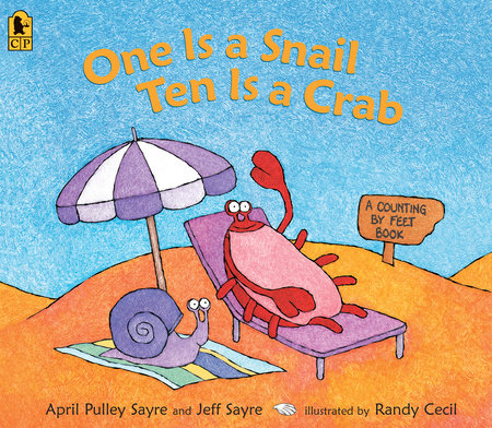 One Is a Snail, Ten Is a Crab Big Book by April Pulley Sayre and Jeff Sayre