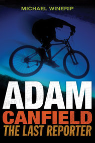 Adam Canfield: The Last Reporter